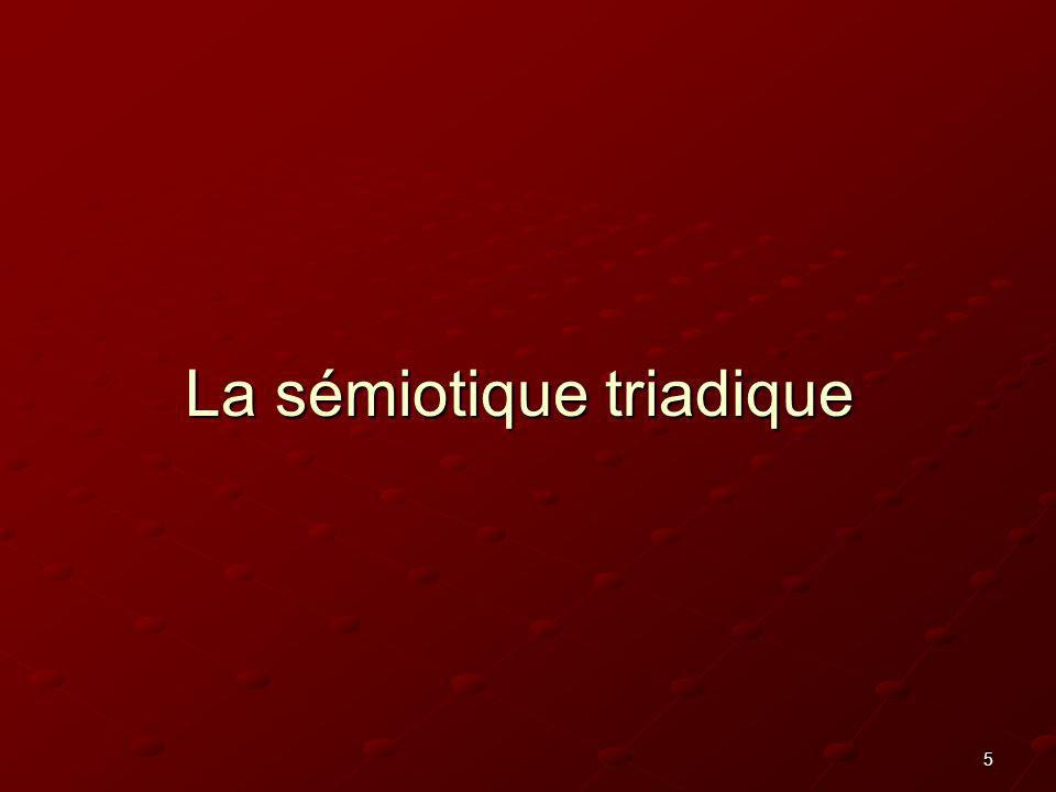5 La sémiotique triadique