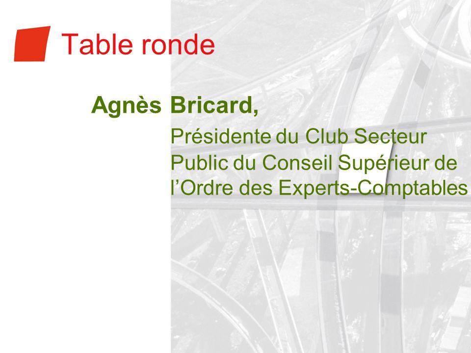Table ronde Agnès Bricard, Présidente du Club Secteur Public du Conseil Supérieur de lOrdre des Experts-Comptables