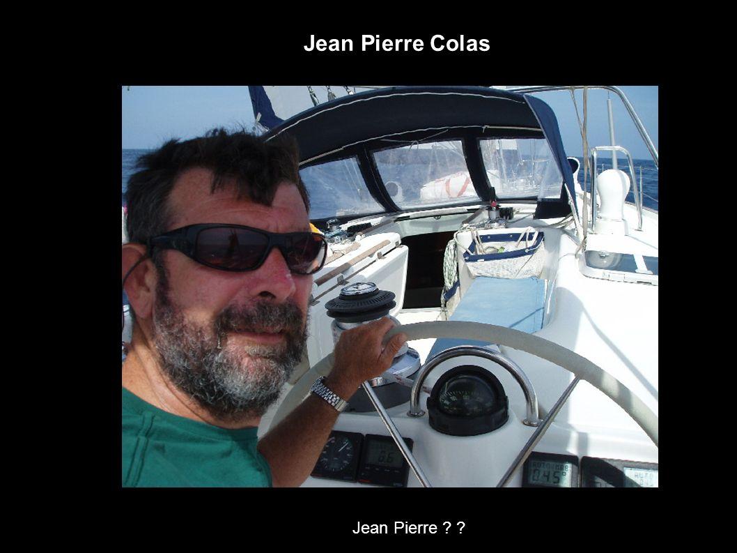 Jean Pierre Colas Jean Pierre ? ?