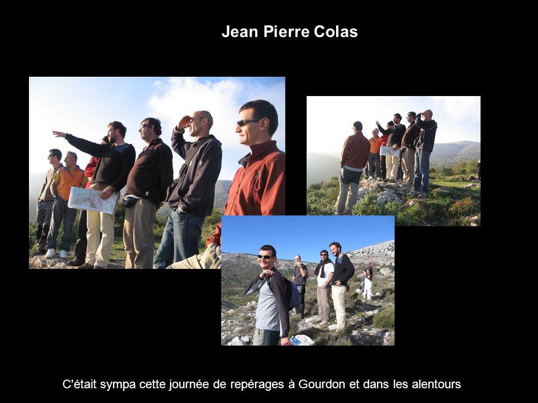 Jean Pierre Colas C'était sympa cette journée de repérages à Gourdon et dans les alentours