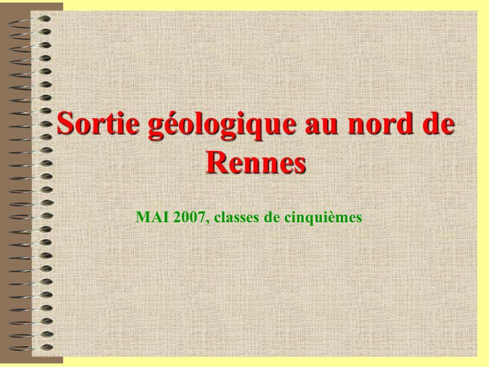 Sortie géologique au nord de Rennes MAI 2007, classes de cinquièmes