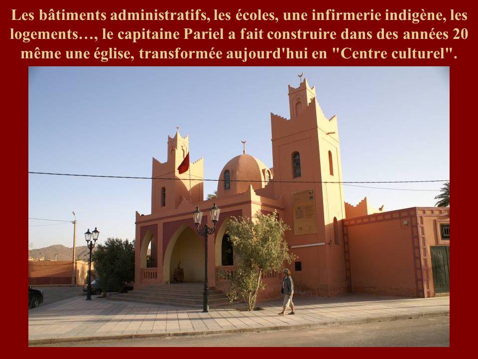 Les bâtiments administratifs, les écoles, une infirmerie indigène, les logements…, le capitaine Pariel a fait construire dans des années 20 même une é