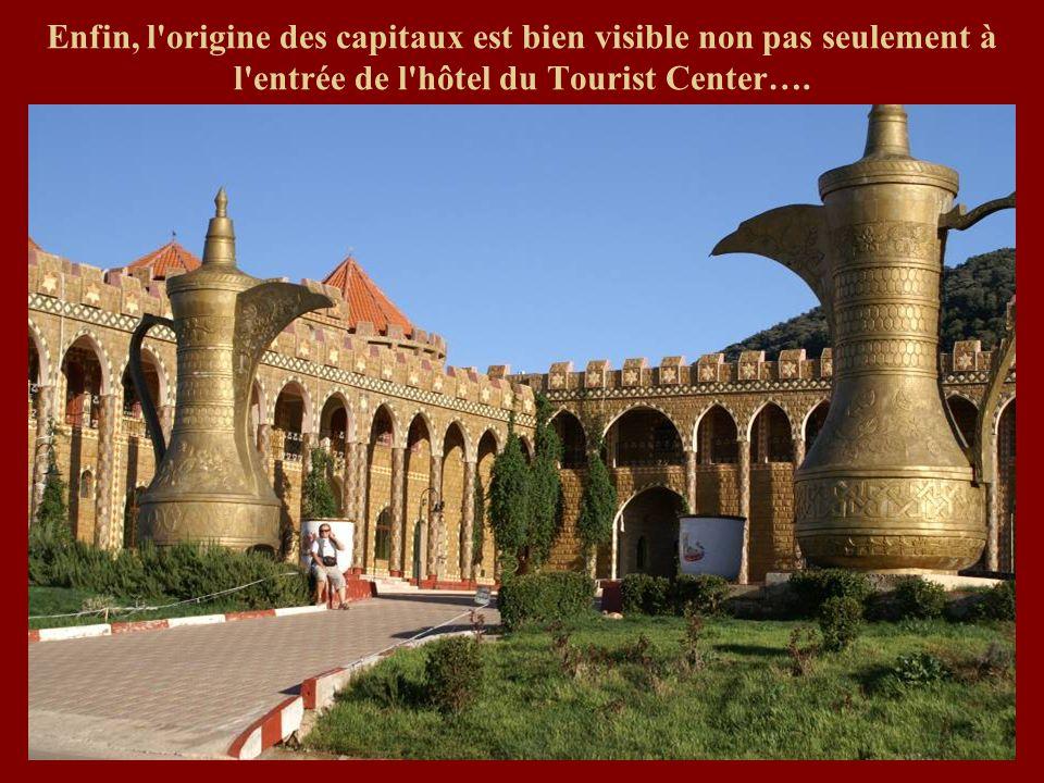 Enfin, l'origine des capitaux est bien visible non pas seulement à l'entrée de l'hôtel du Tourist Center….