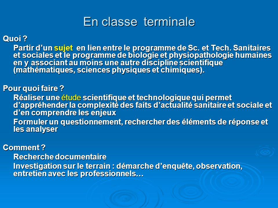 En classe terminale Quoi . Partir dun sujet en lien entre le programme de Sc.