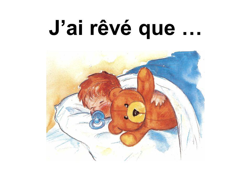 Texte de lecture n°1 Jai rêvé que mon nounours était vivant.