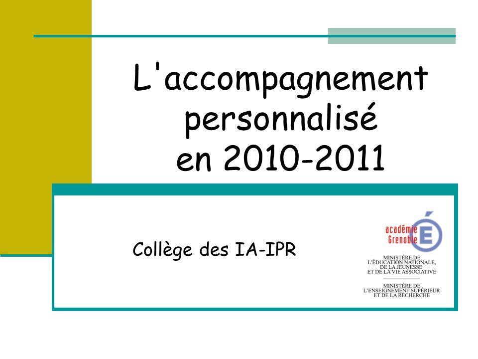 L'accompagnement personnalisé en 2010-2011 Collège des IA-IPR