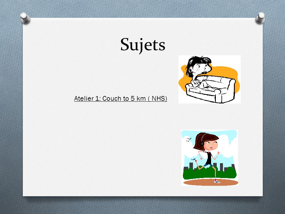 Sujets Atelier 1: Couch to 5 km ( NHS)