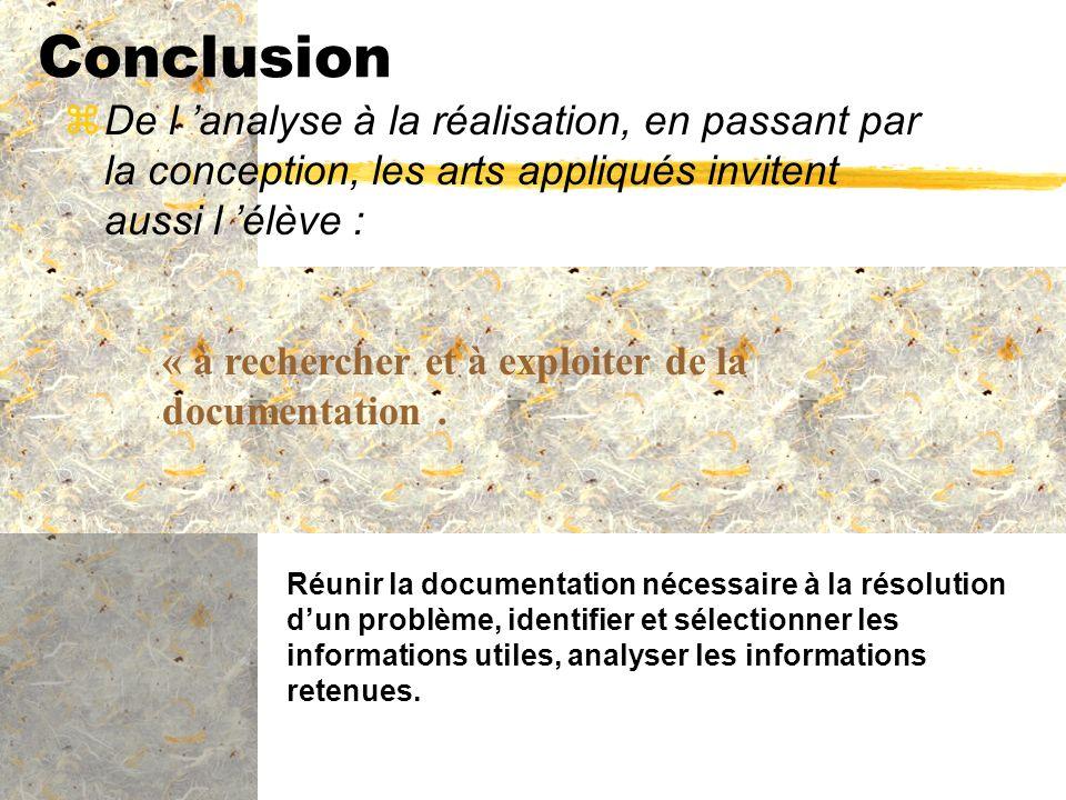 Réunir la documentation nécessaire à la résolution dun problème, identifier et sélectionner les informations utiles, analyser les informations retenue