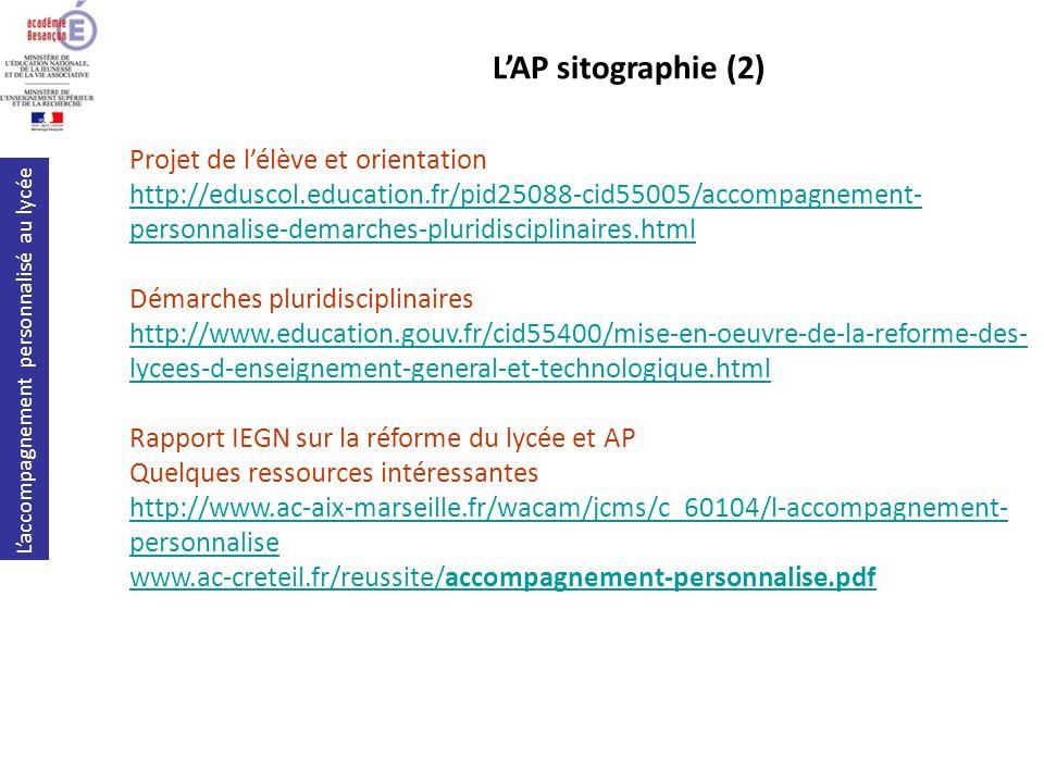 Laccompagnement personnalisé au lycée Projet de lélève et orientation http://eduscol.education.fr/pid25088-cid55005/accompagnement- personnalise-demar