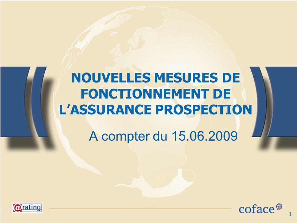 2 LETTRE DINFORMATION Vous êtes les promoteurs auprès des entreprises de lAssurance Prospection gérée par Coface pour le compte de lEtat et de son complément Avance Prospection.