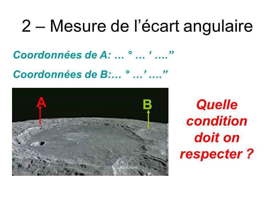 3 – Mesure de la distance directe Quelle condition doit on respecter ?