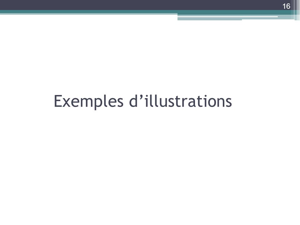 Exemples dillustrations 16