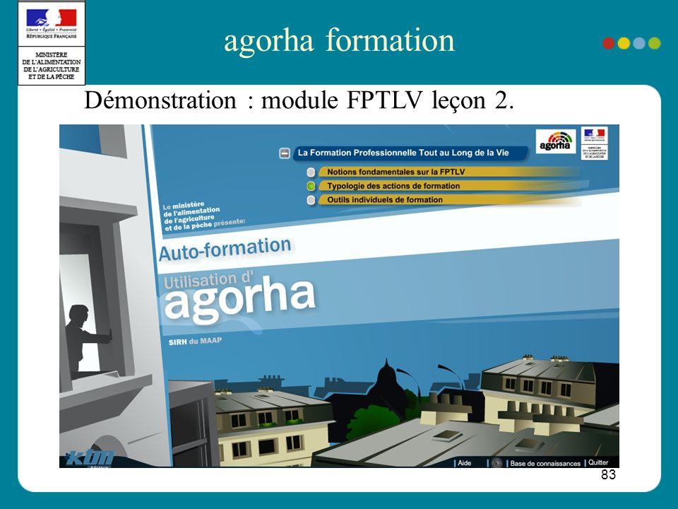 83 Démonstration : module FPTLV leçon 2. agorha formation