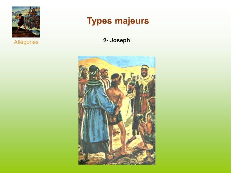 2- Joseph Types majeurs Allégories