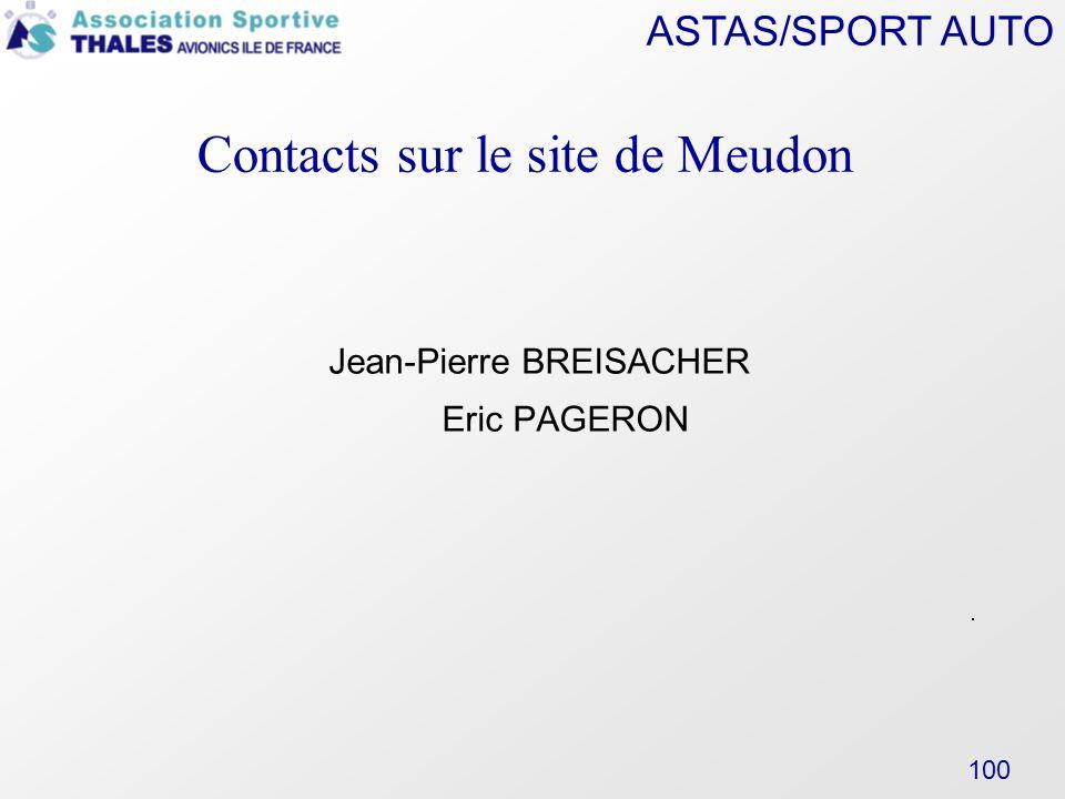 ASTAS/SPORT AUTO 100 Contacts sur le site de Meudon Jean-Pierre BREISACHER Eric PAGERON