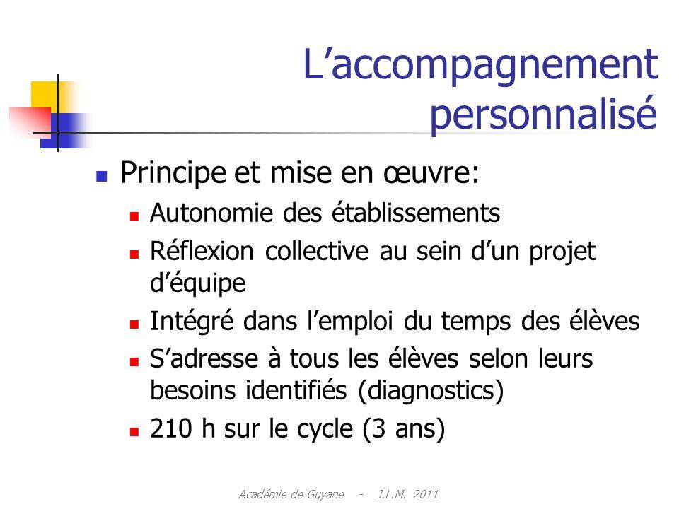 Laccompagnement personnalisé Académie de Guyane - J.L.M. 2011