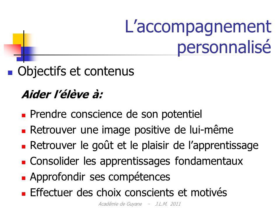 Laccompagnement personnalisé Articulation autour de 3 axes: 1.