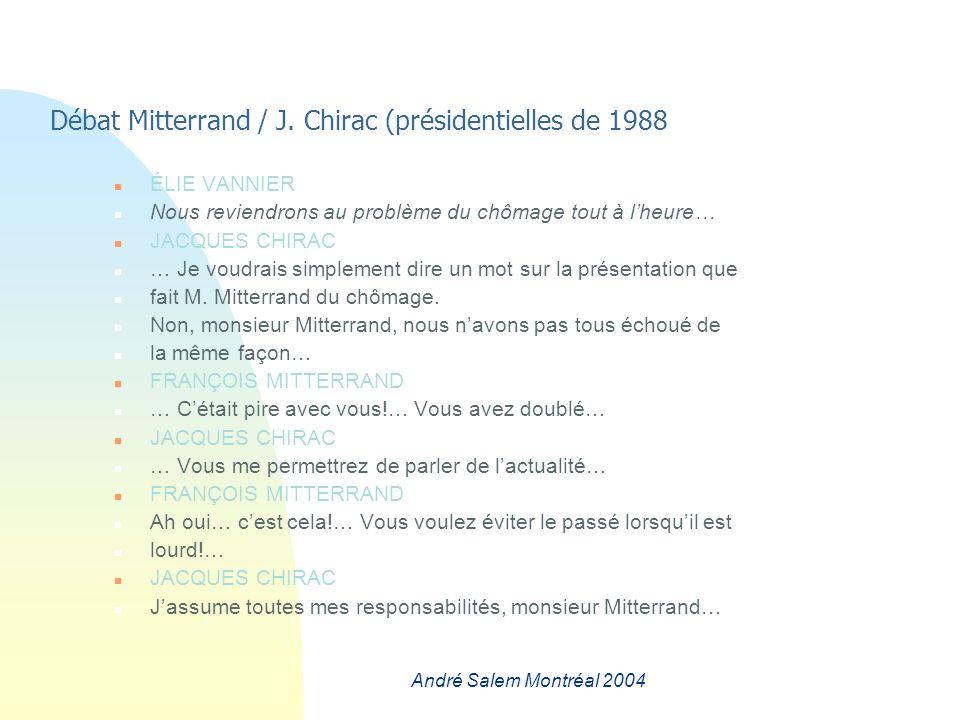 André Salem Montréal 2004 Débat Mitterrand / J.