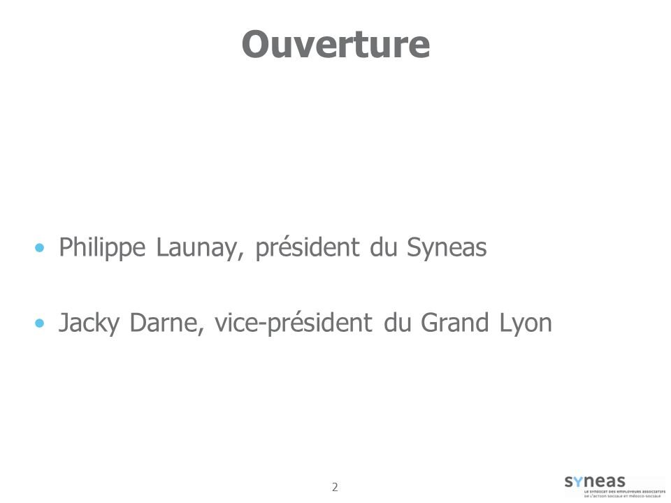 22 Ouverture Philippe Launay, président du Syneas Jacky Darne, vice-président du Grand Lyon