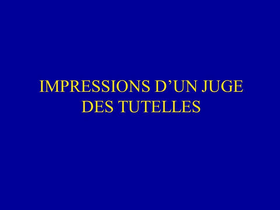 IMPRESSIONS DUN JUGE DES TUTELLES