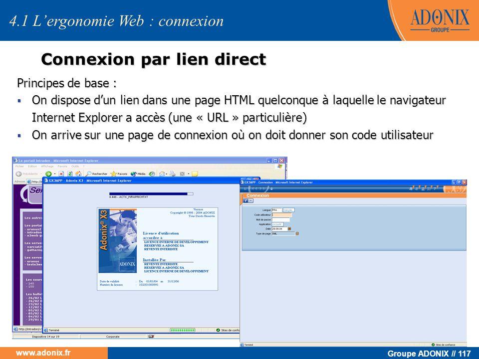 Groupe ADONIX // 117 www.adonix.fr Principes de base : On dispose dun lien dans une page HTML quelconque à laquelle le navigateur Internet Explorer a