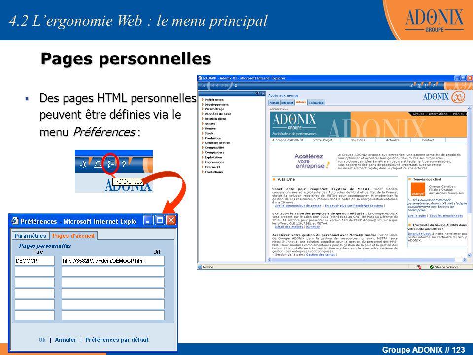 Groupe ADONIX // 123 www.adonix.fr 4.2 Lergonomie Web : le menu principal Pages personnelles Des pages HTML personnelles peuvent être définies via le