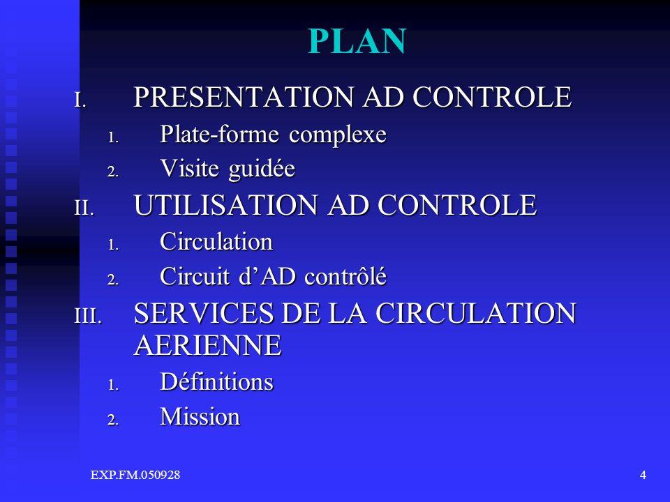 EXP.FM.0509285 PRESENTATION AD CONTROLE 1.