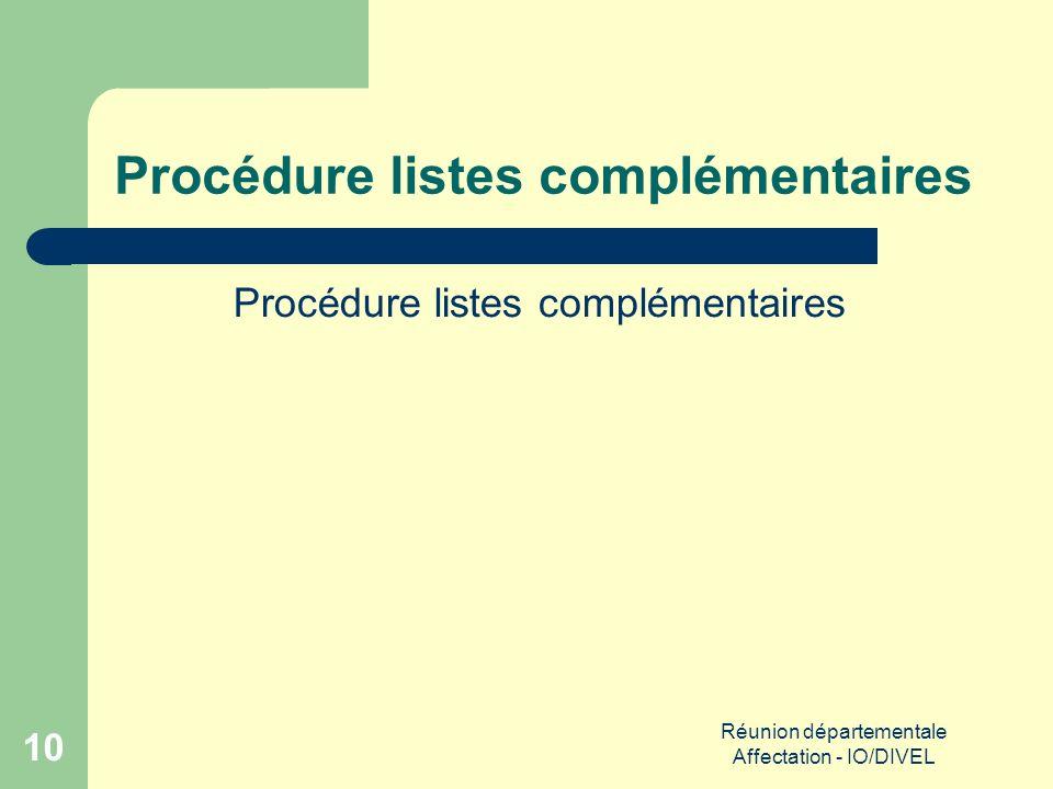 Réunion départementale Affectation - IO/DIVEL 10 Procédure listes complémentaires