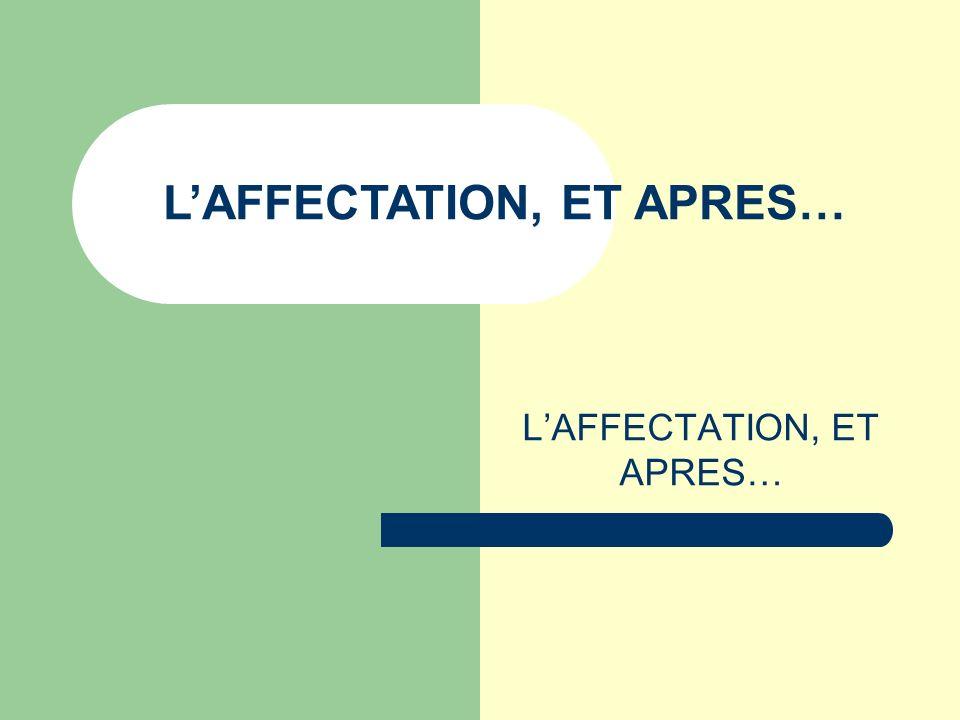 LAFFECTATION, ET APRES…