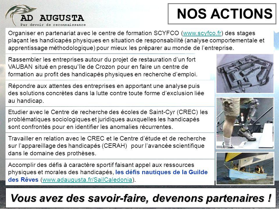 Organiser en partenariat avec le centre de formation SCYFCO (www.scyfco.fr) des stages plaçant les handicapés physiques en situation de responsabilité