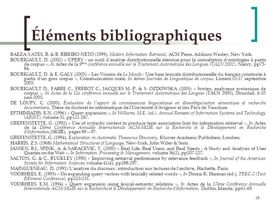 28 Éléments bibliographiques BAEZA-YATES, R.& B.
