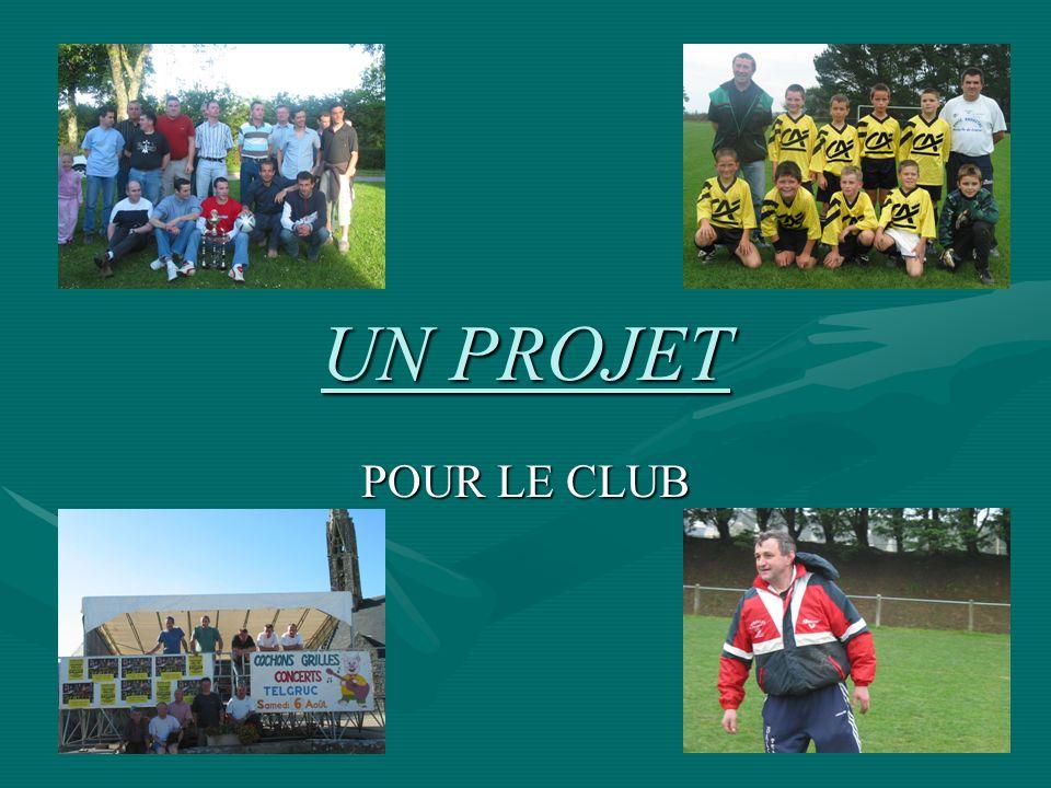 UN PROJET POUR LE CLUB