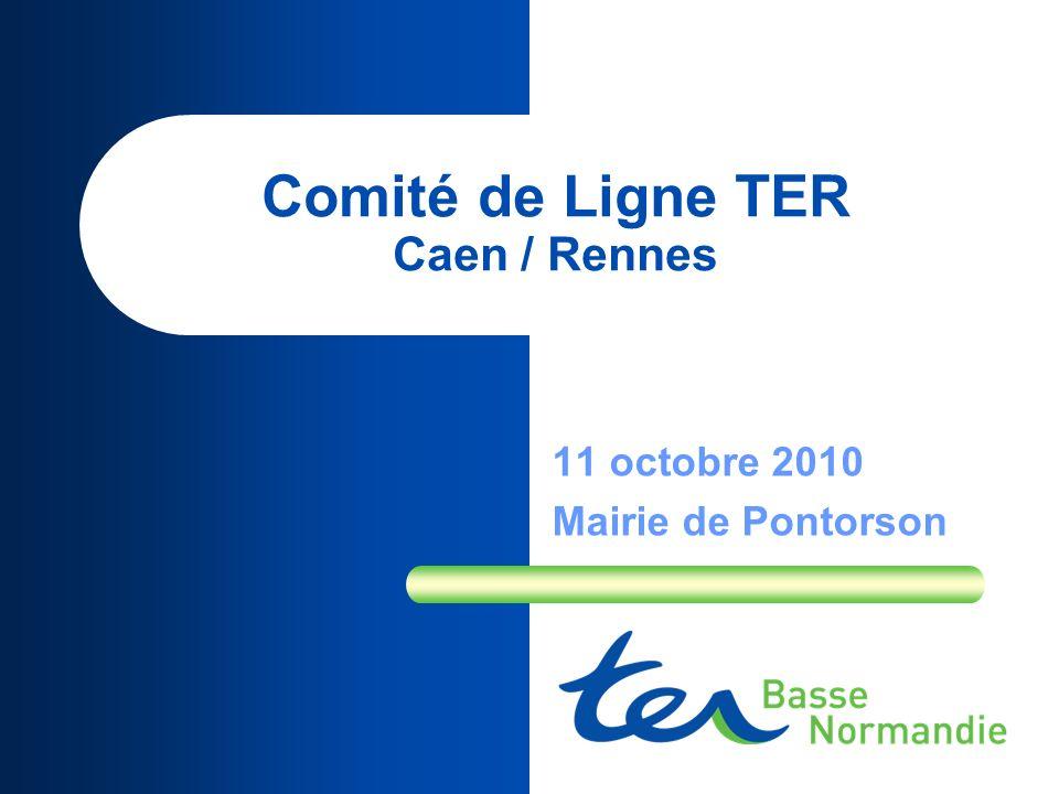 Comité de Ligne TER Caen / Rennes 11 octobre 2010 Mairie de Pontorson