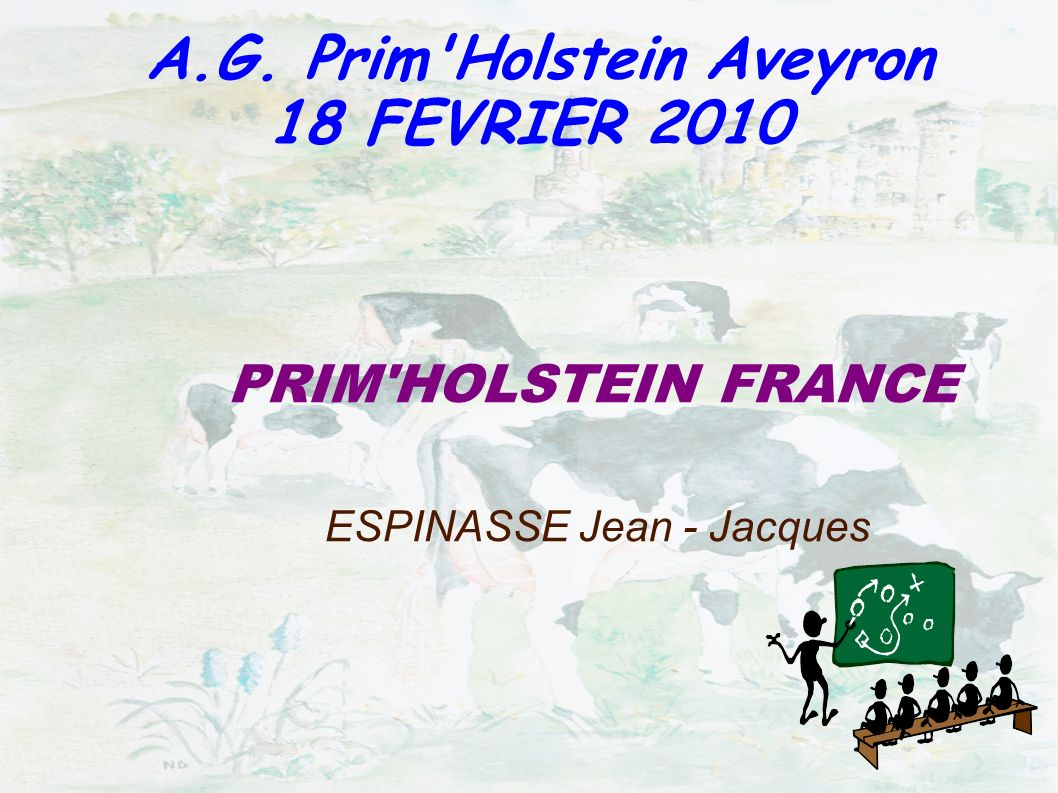 A. G. Prim Holstein Aveyron 12 AVRIL 2007 PRIM HOLSTEIN FRANCE ESPINASSE Jean - Jacques A.G.