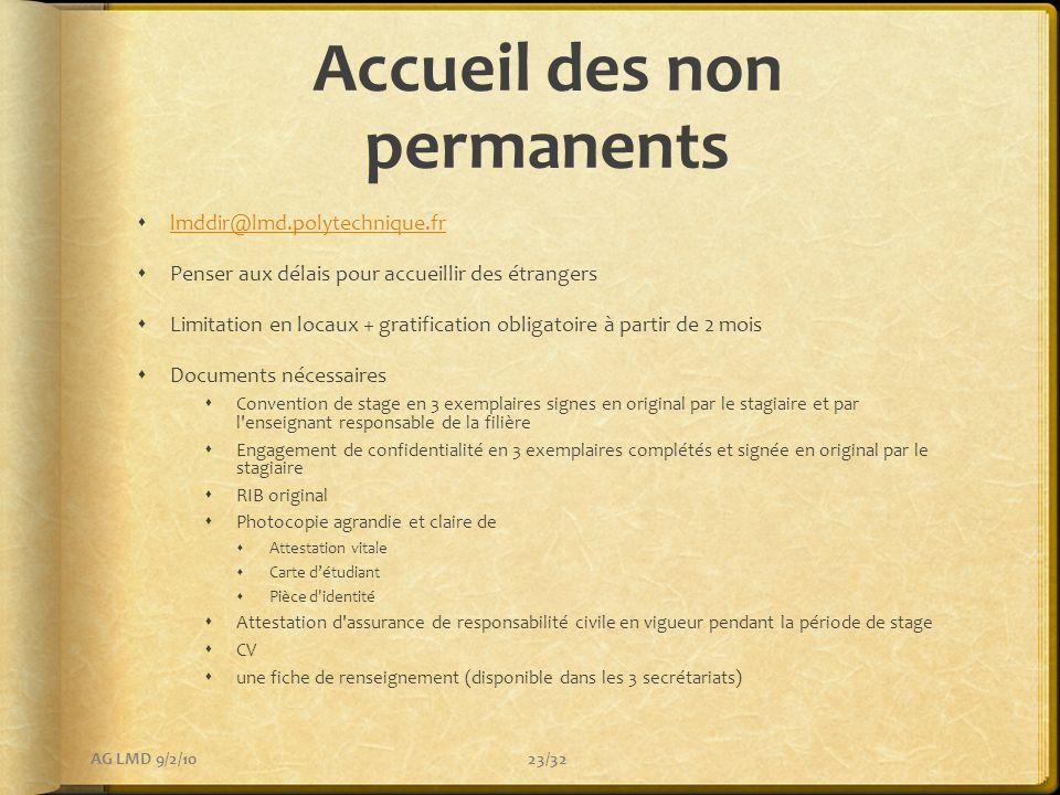 Accueil des non permanents lmddir@lmd.polytechnique.fr Penser aux délais pour accueillir des étrangers Limitation en locaux + gratification obligatoir