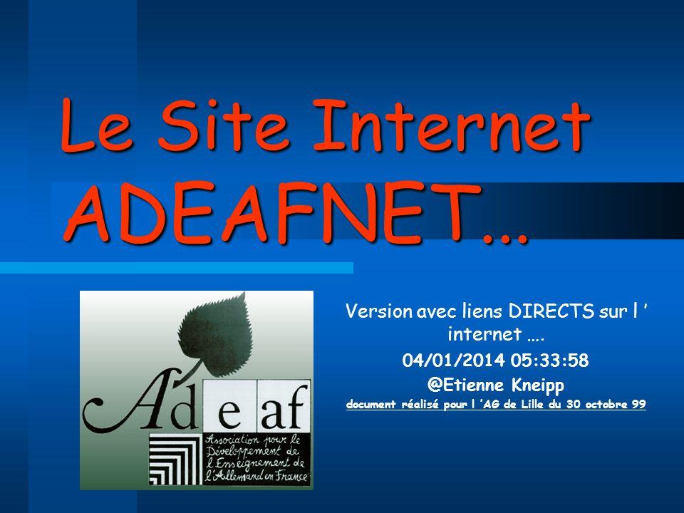 Le Site Internet ADEAFNET...Version avec liens DIRECTS sur l internet ….