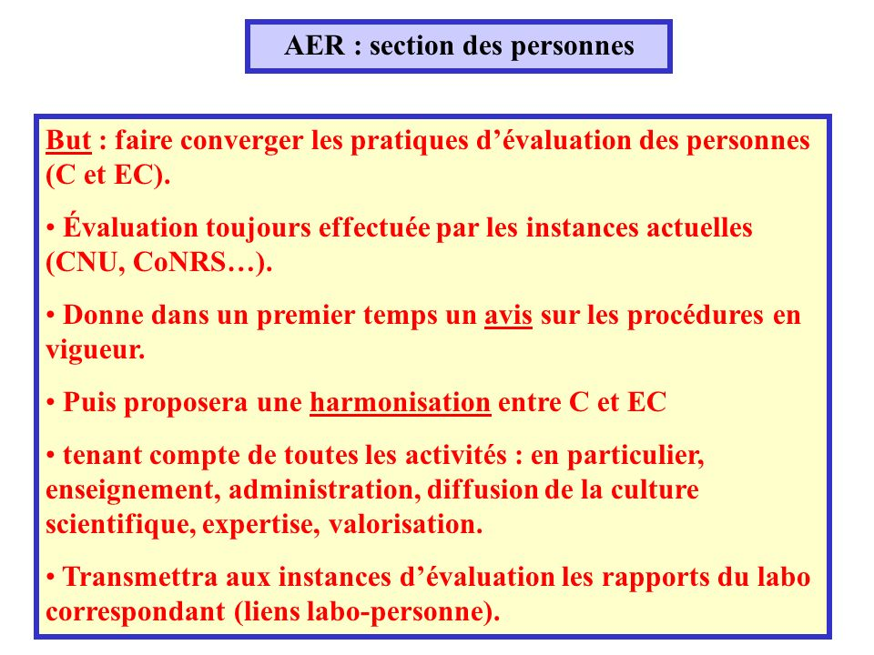 AER : section des personnes But : faire converger les pratiques dévaluation des personnes (C et EC).