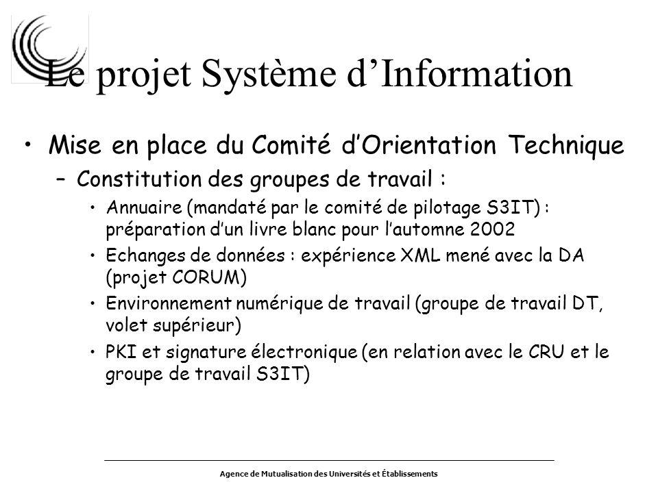Agence de Mutualisation des Universités et Établissements Le projet Système dInformation Mise en place du Comité dOrientation Technique –Constitution