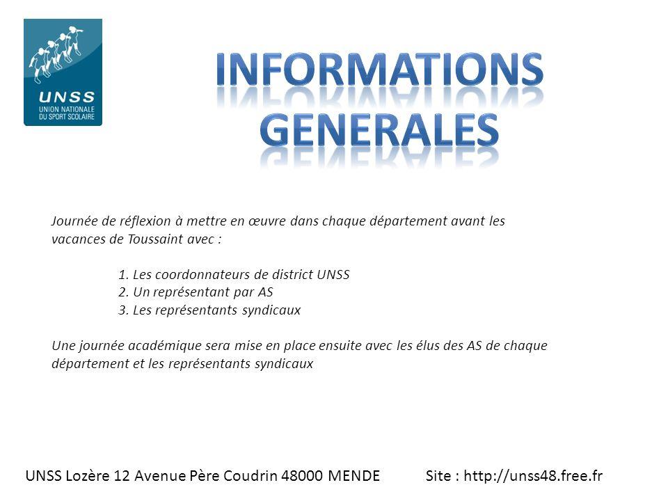 UNSS Lozère 12 Avenue Père Coudrin 48000 MENDE Site : http://unss48.free.fr Journée de réflexion à mettre en œuvre dans chaque département avant les v