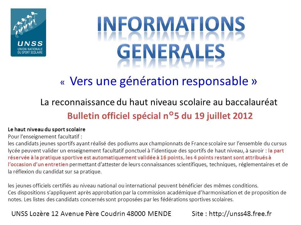 UNSS Lozère 12 Avenue Père Coudrin 48000 MENDE Site : http://unss48.free.fr « Vers une génération responsable » La reconnaissance du haut niveau scola