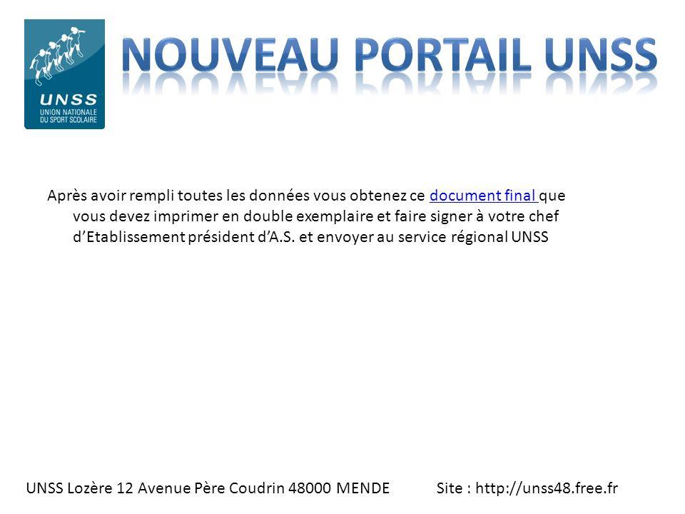 UNSS Lozère 12 Avenue Père Coudrin 48000 MENDE Site : http://unss48.free.fr Après avoir rempli toutes les données vous obtenez ce document final que v
