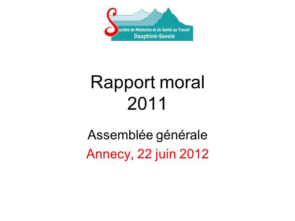 Rapport moral 2011 Assemblée générale Annecy, 22 juin 2012