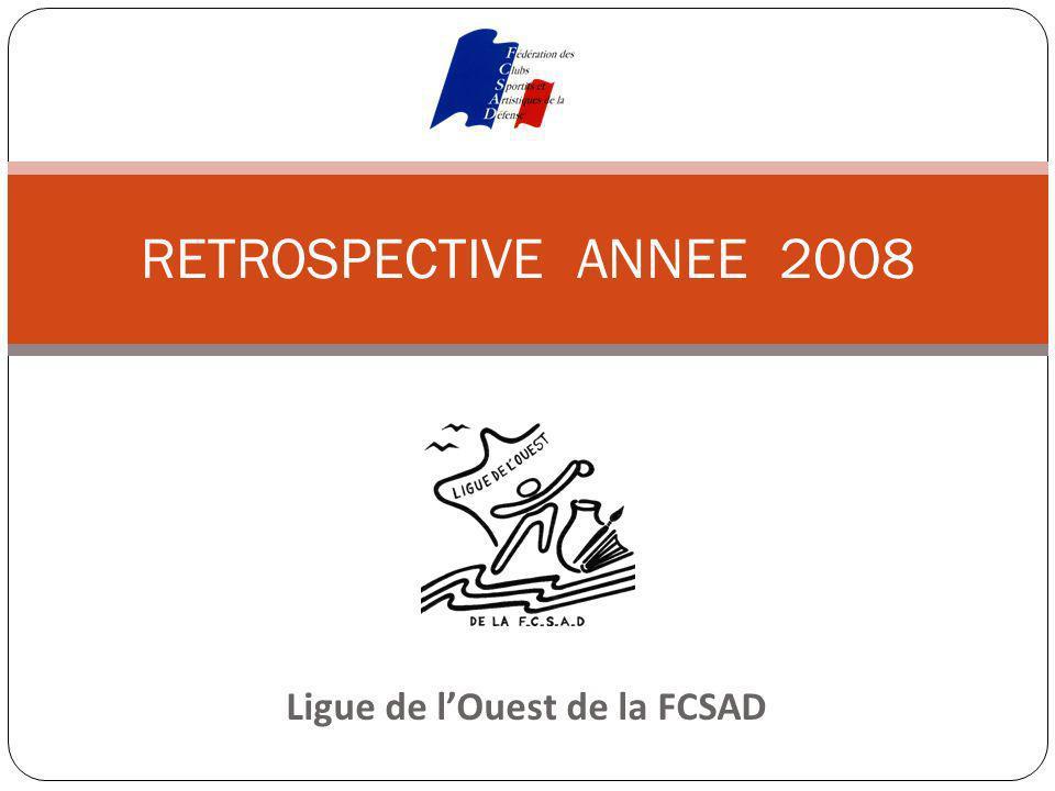 Ligue de lOuest de la FCSAD RETROSPECTIVE ANNEE 2008