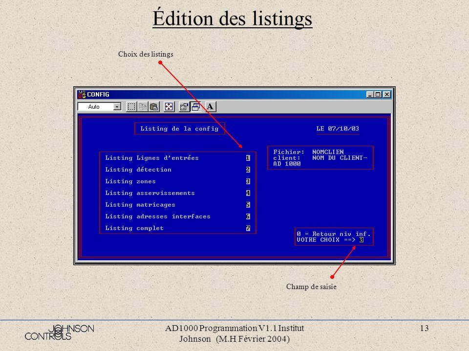 AD1000 Programmation V1.1 Institut Johnson (M.H Février 2004) 12 Programmation codes d accès et minitel Saisir les codes d accès aux menus Saisir le n