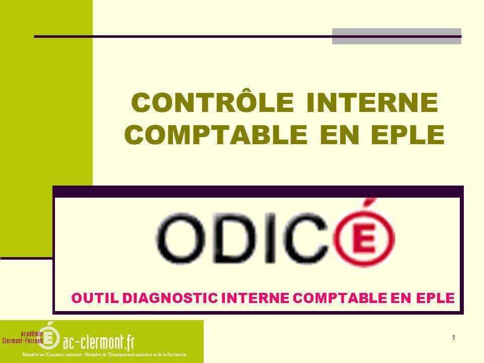 1 CONTRÔLE INTERNE COMPTABLE EN EPLE OUTIL DIAGNOSTIC INTERNE COMPTABLE EN EPLE