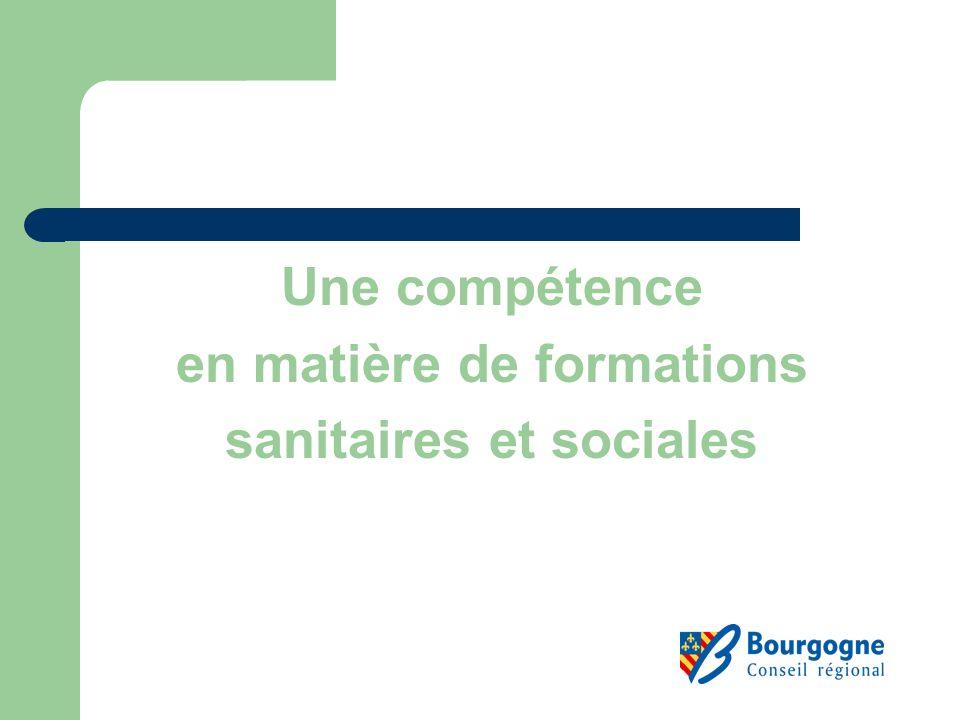 Une compétence en matière de formations sanitaires et sociales