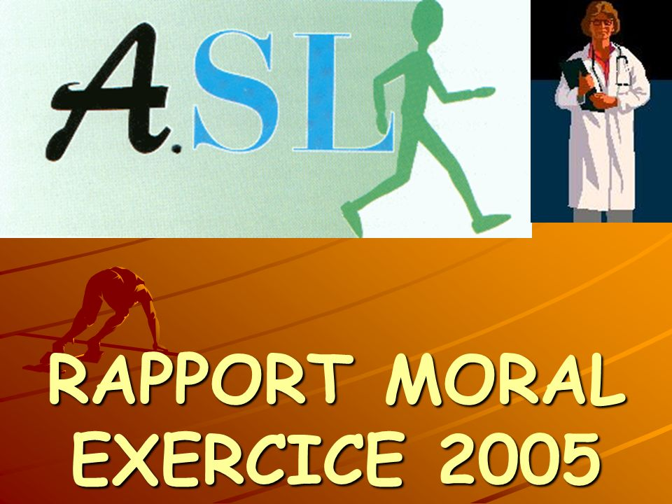 RAPPORT MORAL EXERCICE 2005