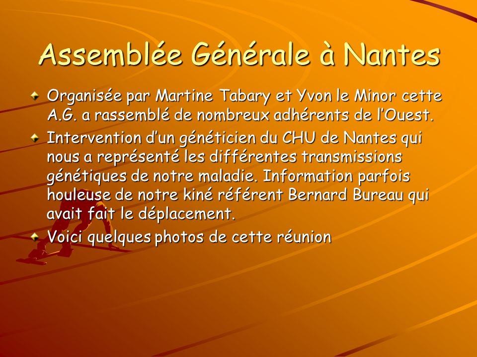 Assemblée Générale à Nantes Organisée par Martine Tabary et Yvon le Minor cette A.G.