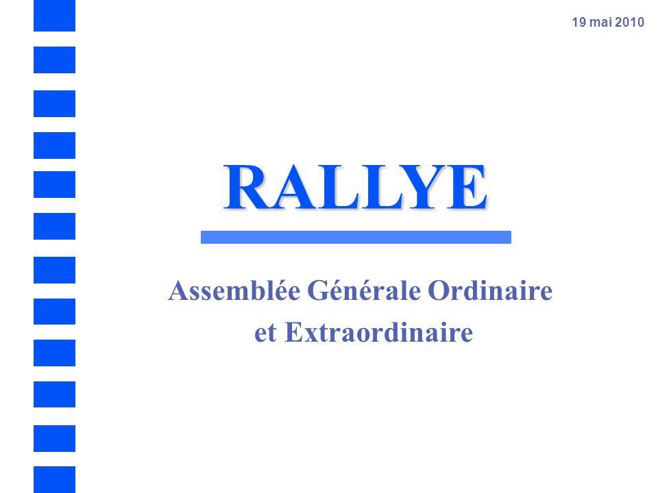 19 mai 2010 RALLYE Assemblée Générale Ordinaire et Extraordinaire