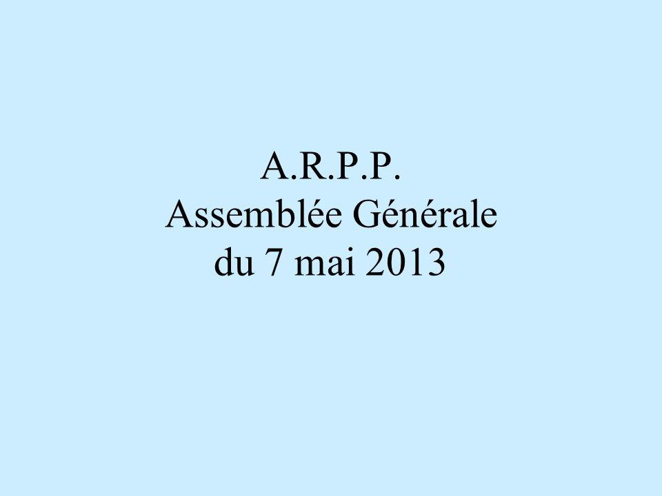 A.R.P.P. Assemblée Générale du 7 mai 2013
